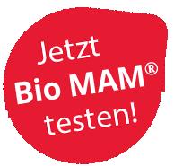 Testen Sie Bio MAM!